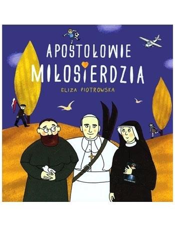Apostołowie Miłosierdzia - Eliza Piotrowska : Dla dzieci