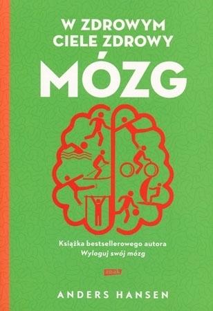 W zdrowym ciele zdrowy mózg - Anders Hansen