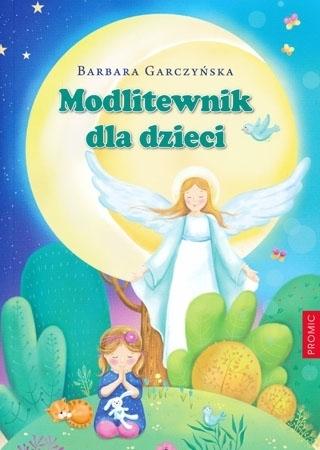 Modlitewnik dla dzieci - Barbara Garczyńska