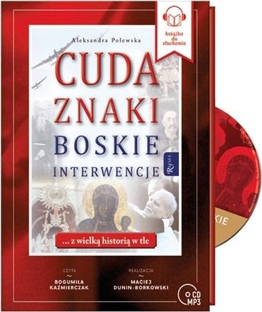 Cuda, znaki, boskie interwencje... Audiobook - Aleksandra Polewska