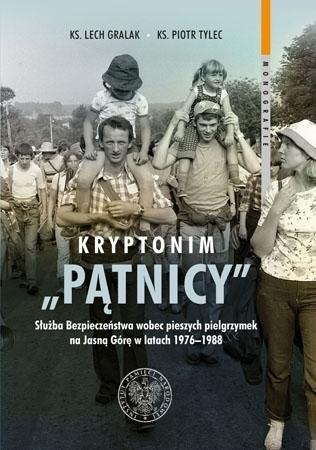 """Kryptonim """"Pątnicy"""" - Ks. Lech Gralak, ks. Piotr Tylec"""
