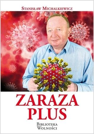 Zaraza plus - Stanisław Michalkiewicz