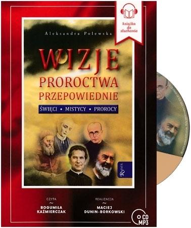 Wizje proroctwa przepowiednie. Audiobook