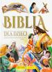 Biblia dla dzieci. Pozwólcie dzieciom przychodzić do mnie
