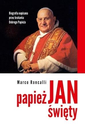 Papież Jan Święty - Marco Roncalli