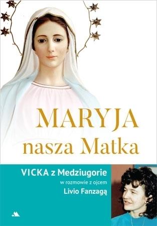 Maryja, nasza Matka - ks. Livio Fanzaga