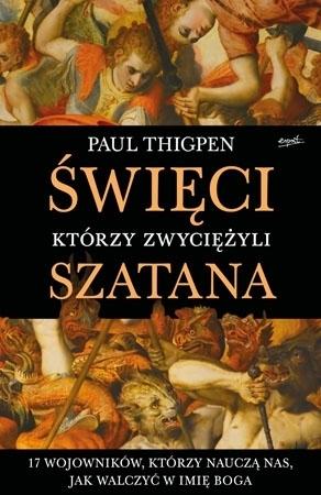 Święci, którzy zwyciężyli szatana - Paul Thigpen