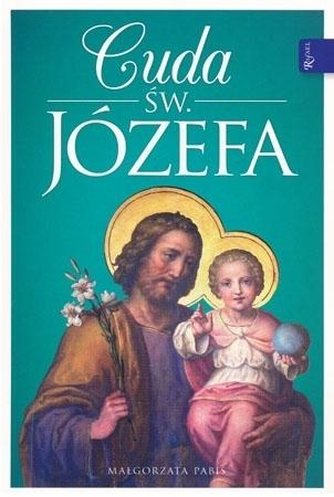 Cuda Św. Józefa -  Małgorzata Pabis