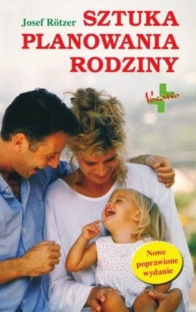 Sztuka planowania rodziny - Josef Rotzer