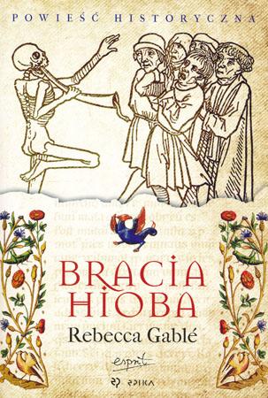 Bracia Hioba - Rebecca Gable