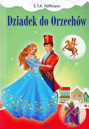 Dziadek do Orzechów - E.T.A. Hoffmann