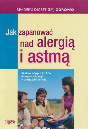 Jak zapanować nad alergią i astmą