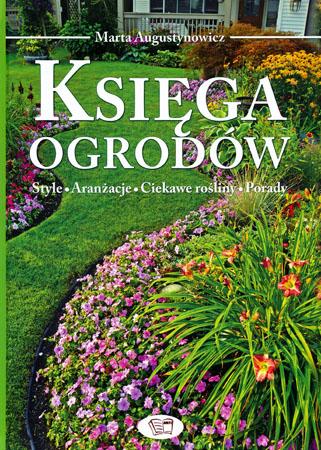 Księga ogrodów - Marta Augustynowicz
