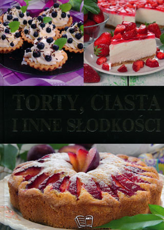 Torty, ciasta i inne słodkości