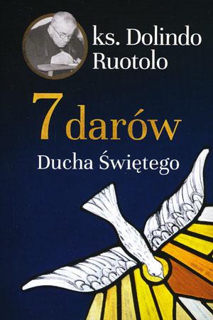 7 darów Ducha Świętego - ks. Dolindo Ruotolo