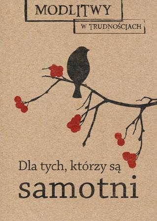 Modlitwy dla tych, którzy są samotni - Magdalena Dobosz