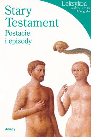 Stary Testament. Postacie i epizody