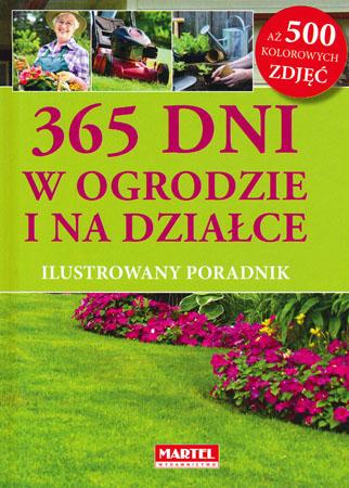 365 dni w ogrodzie i na działce - Katarzyna Maćkowiak