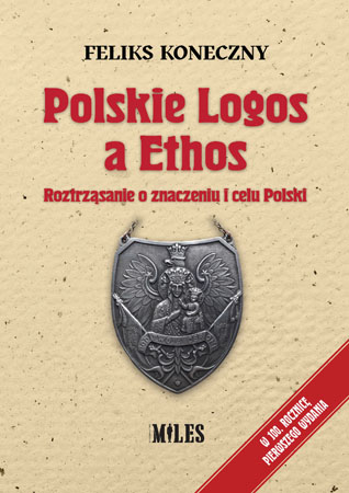 Polskie Logos a Ethos - Feliks Koneczny