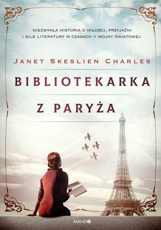 Bibliotekarka z Paryża - Janet Skeslien Charles