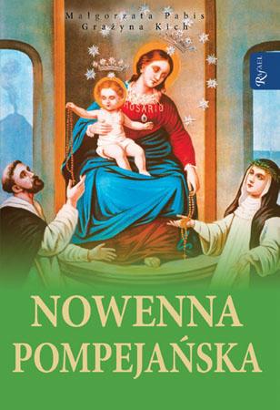 Nowenna pompejańska - Małgorzata Pabis : Modlitewnik
