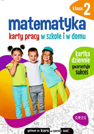 Matematyka. Karty pracy w szkole i w domu - klasa 2 - Marta Kurdziel