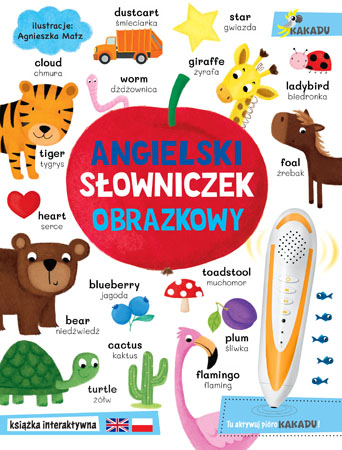 Angielski słowniczek obrazkowy. Interaktywna książka edukacyjna z serii Kakadu