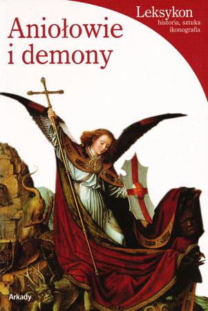 Aniołowie i demony - Rosa Giorgi : Sztuka