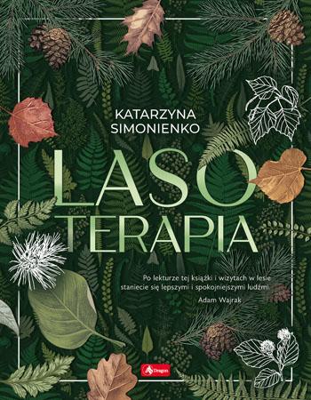 Lasoterapia - Katarzyna Simonienko