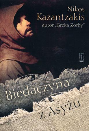 Biedaczyna z Asyżu - Nikos Kazantzakis