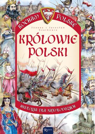 Królowie Polski - Jarosław Szarek, Joanna Szarek  : Dla dzieci