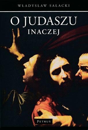 O Judaszu inaczej - Władysław Sałacki