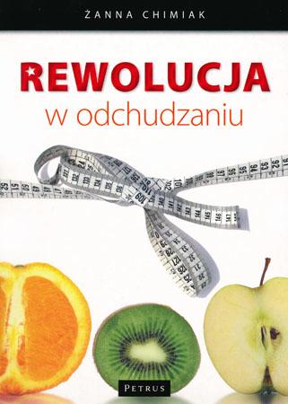 Rewolucja w odchudzaniu - Żanna Chimiak