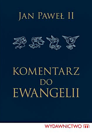 Komentarz do Ewangelii - Jan Paweł II