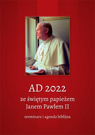 AD 2022 ze świętym papieżem Janem Pawłem II. Terminarz i agenda biblijna