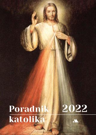 Poradnik katolika 2022 - Pan Jezus Miłosierny