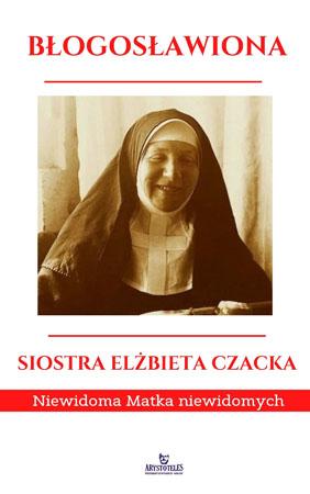 Błogosławiona Siostra Elżbieta Czacka. Album - Ewa Giermek