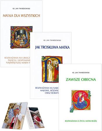 Zawsze obecna,  Matka dla wszystkich, Jak troskliwa matka - ks. Jan Twardowski - pakiet książek + kalendarz maryjny w prezencie