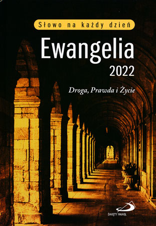 Ewangelia 2022 Droga, prawda i życie. Oprawa twarda