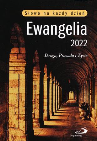 Ewangelia 2022 Droga, prawda i życie. Oprawa miękka