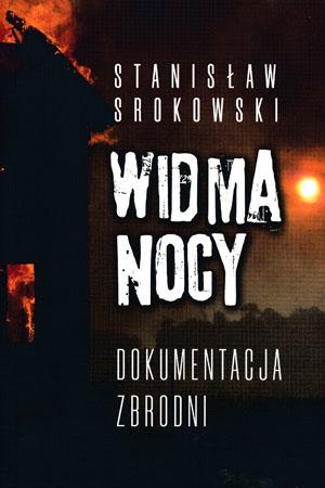 Widma nocy. Dokumentacja zbrodni - Stanisław Srokowski