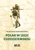 Polak w Legii Cudzoziemskiej + Ze wspomnień legionisty, wyprawa dahomejska