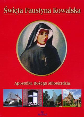 Święta Faustyna Kowalska - Szymon Brzesk