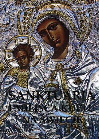 Sanktuaria i miejsca kultu na świecie - Joanna Werner