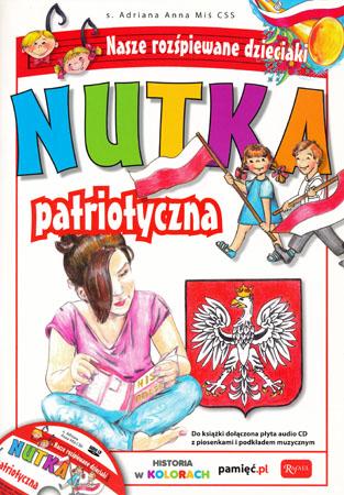 Nutka patriotyczna z płytą CD - s. Adriana Anna Miś CSS
