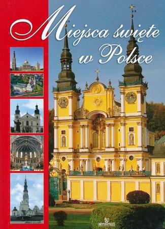 Miejsca święte w Polsce - Robert Szybiński