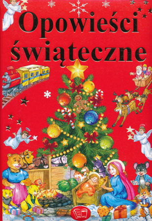 Opowieści świąteczne - Praca zbiorowa
