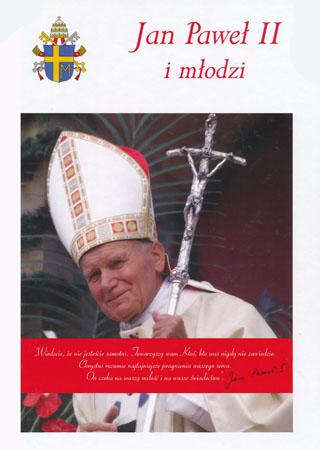Jan Paweł II i młodzi album - Anna Paterek