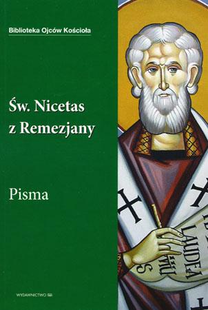 Św. Nicetas z Remezjany. Pisma - Praca zbiorowa
