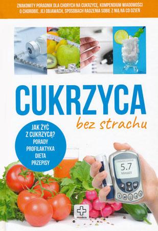 Cukrzyca bez strachu - Joanna Kapusta, Piotr Kapusta, Wiesława Rusin
